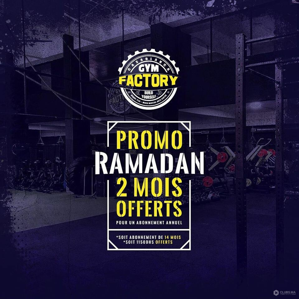 Ramadan 2019 : Promotion de Gym Factory Casablanca